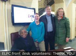 ELPC front desk volunteers: THANK YOU!